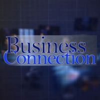 Listen to Business Connection 9-4-2019