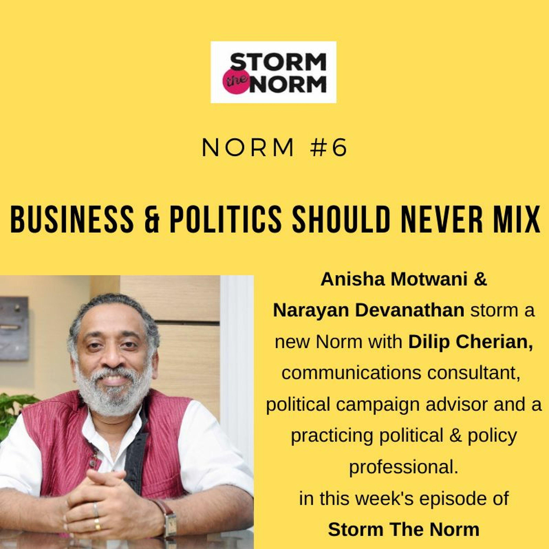 STN EP7: Business & Politics should ideally never mix