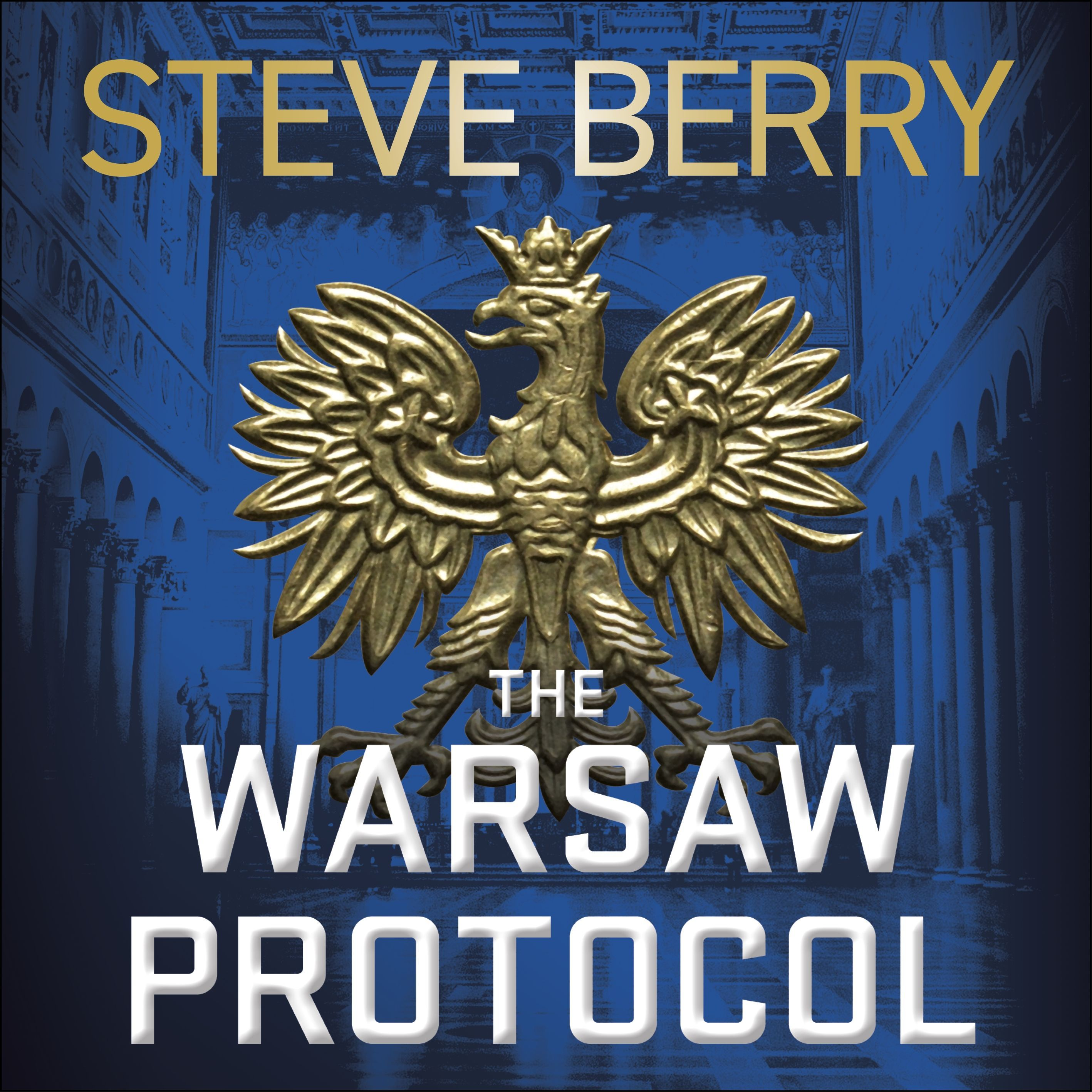 THE WARSAW PROTOCOL by Steve Berry, read by Scott Berry and Steve Brick - Audiobook extract