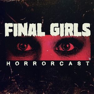 Listen to Final Girls Ep 175: Listener Request Month with a Twist! 'A Perfect Getaway' and 'Gone Girl'