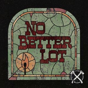 Listen to No Better Lot EP 2:  Exile For The Exiled