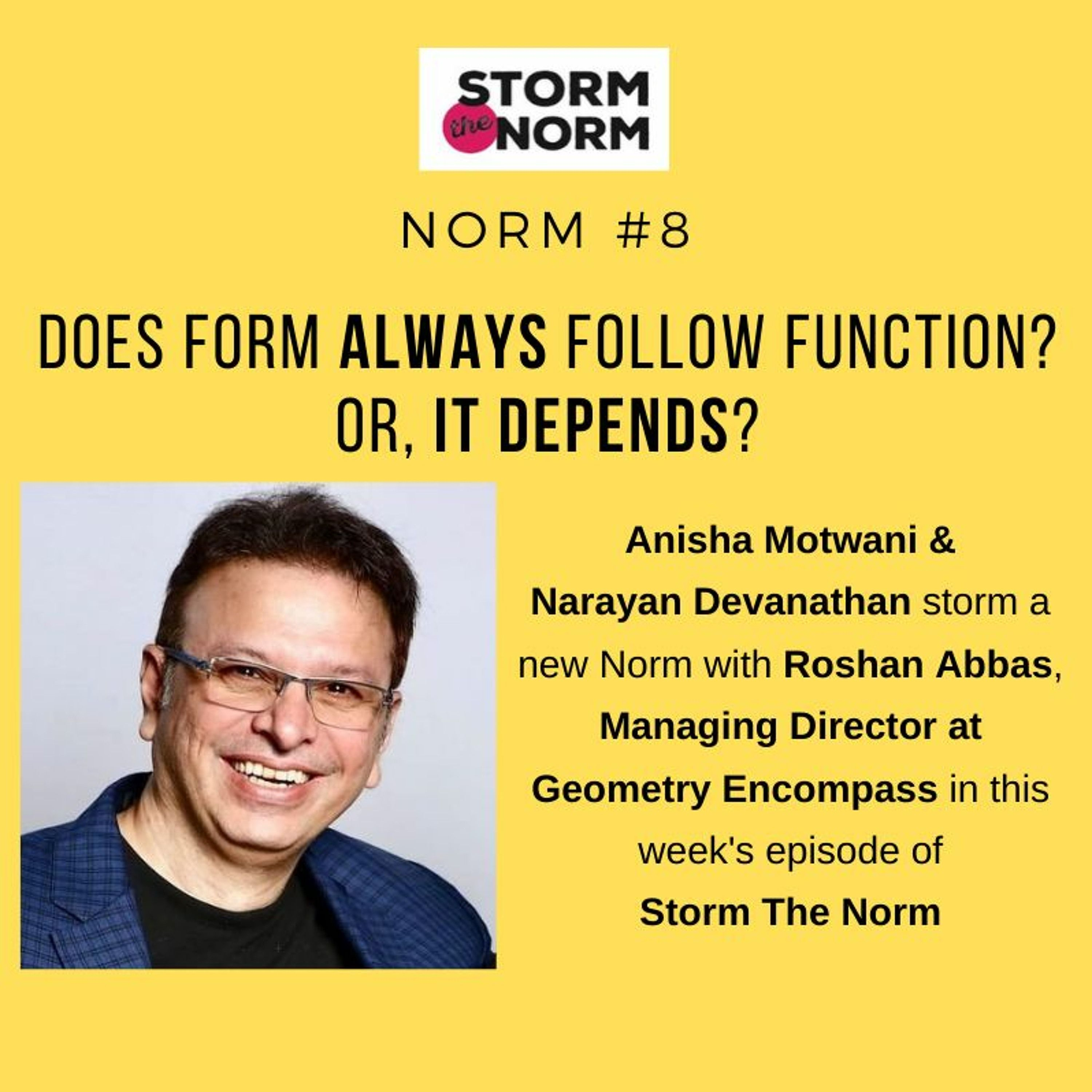 STN EP- 09: Does form always follow function?