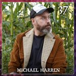 Listen to Episode 37 | Michael Harren