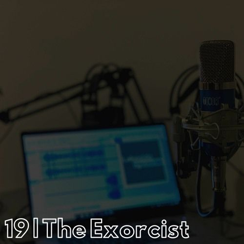 19 | The Exorcist