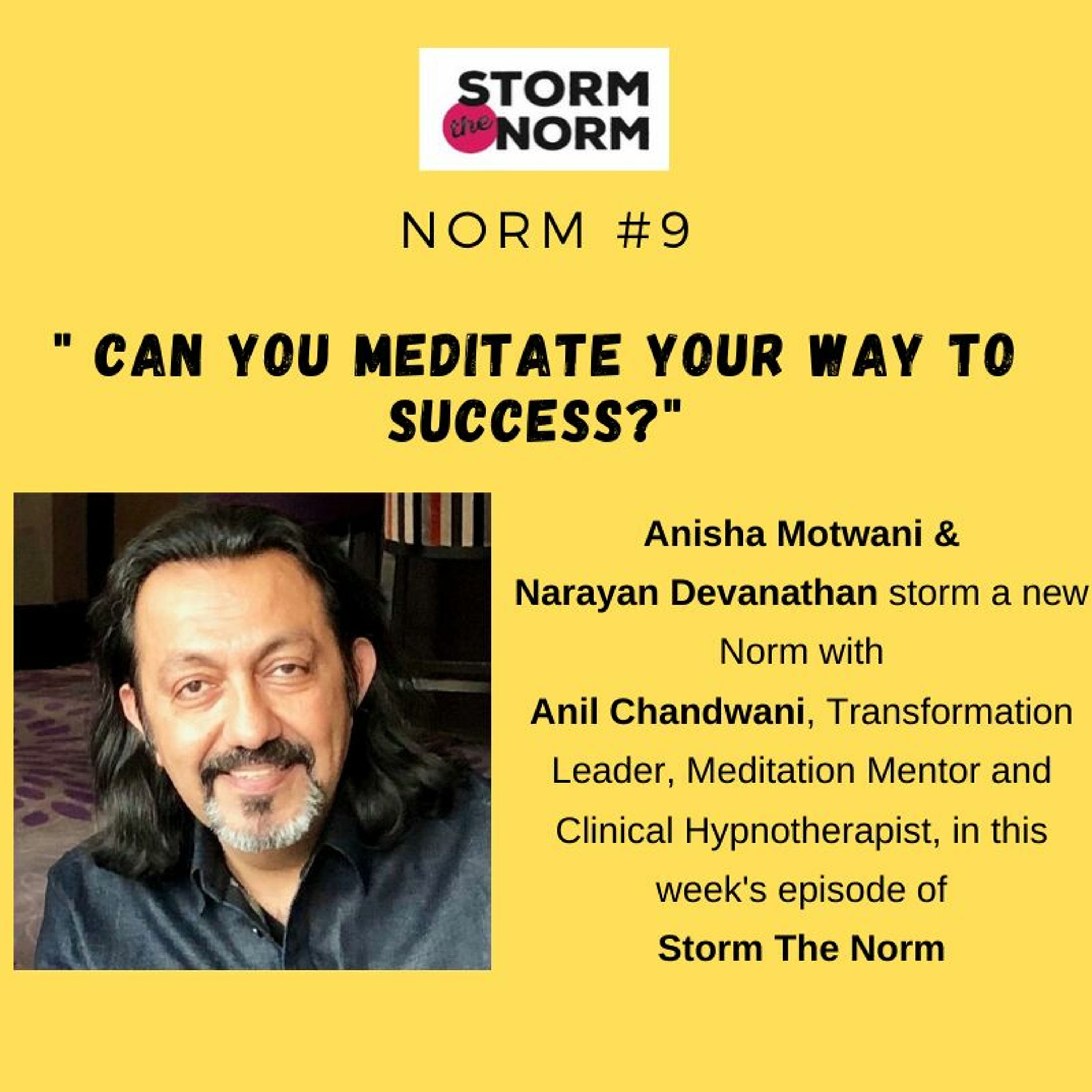 STN EP- 10: Can you meditate your way to success?