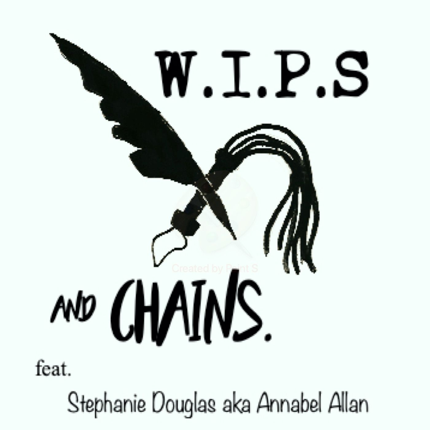 WIPS&Chains- Episode Two: The WIPS