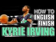 Kyrie Irving English Finish: All-Star Game Basketball Move