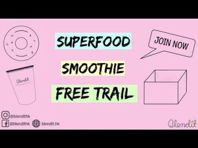 【全港首創smoothie prep服務】免費Smoothie Trial等緊你!一齊睇下入面有D咩啦