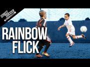足球教學 — 如何做出Rainbow flick