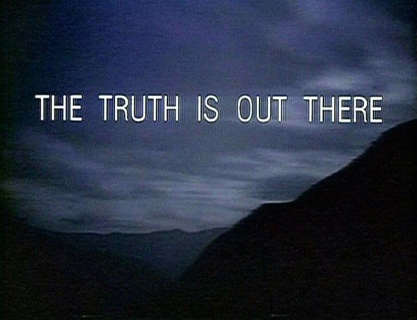 [Imagen: The_Truth_Is_Out_There_tagline_zpsc24be319.jpg]