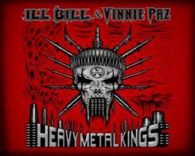 Ill Bill & Vinnie Paz - Heavy Metal Kings (2011)