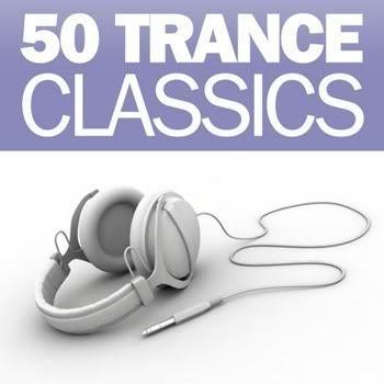 VA - 50 Trance Classics