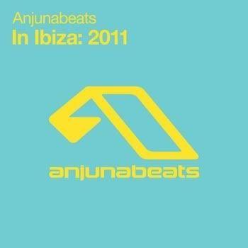 Anjunabeats In Ibiza: 2011