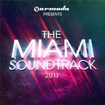 VA - Armada presents: The Miami Soundtrack 2011