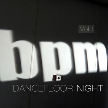 VA - BPM Dancefloor Night Volume 1