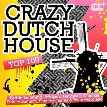 VA - Crazy Dutch House Top 100 [2CD]