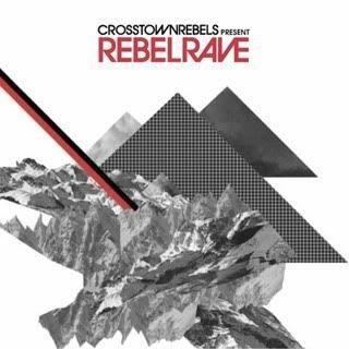 VA - Crosstown Rebels Presents Rebel Rave 3CD