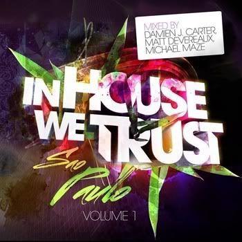 VA - Damien J. Carter Presents In House We Trust Volume 1