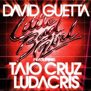 David Guetta ft. Taio Cruz & Ludacris - Little Bad Girl (2011) HD 1080p