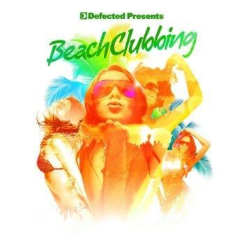 Defected Presents Beach Clubbing by Andy Daniell