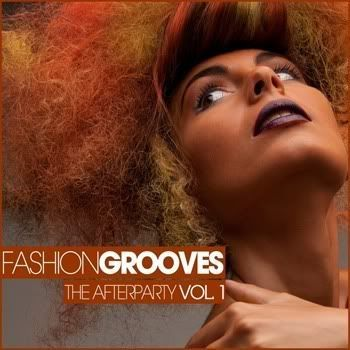 Fashion Grooves: The Afterparty Vol 1