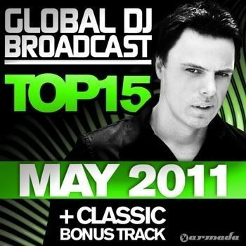Global DJ Broadcast Top 15 May 2011