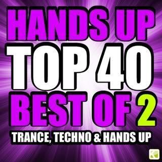 VA - Hands Up Top 40 (Best Of 2 Techno Trance & Hands Up)