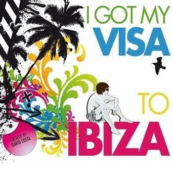 I Got My Visa To Ibiza (Created By David Costa)