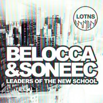 Leaders Of The New School Presents Belocca & Soneec