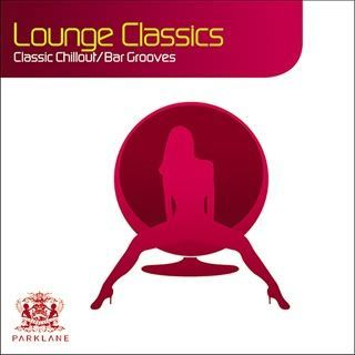 Lounge Classics: 22 Classic Chillout (Bargrooves)