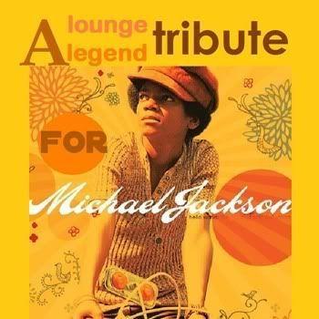 Lounge Legends Tribute to Michael Jackson