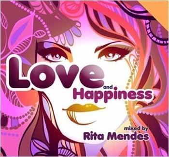 Love And Happiness - Mixed By Rita Mendes 2CD