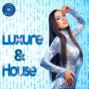Luxure & House