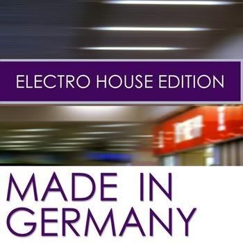 VA - Made In Germany Electro House Edition