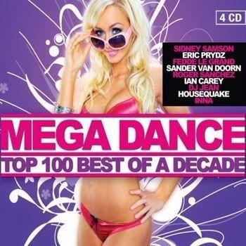 VA - Mega Dance Top 100 Best Of A Decade 4CD