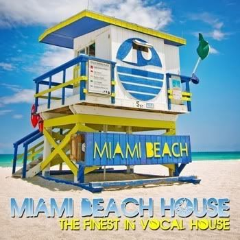 VA - Miami Beach House (The Finest In Vocal House)