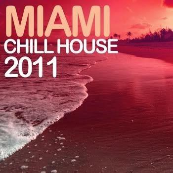Miami Chill House 2011