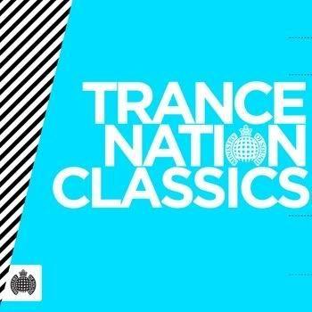 VA - Ministry Of Sound: Trance Nation Classics