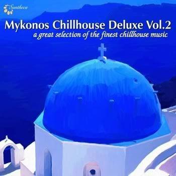 Mykonos Chillhouse Deluxe Vol 2
