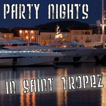 Party Nights In Saint Tropez
