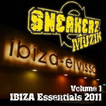 Sneakerz Muzik Ibiza Essentials 2011 Vol 1