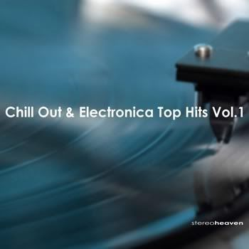VA - Stereoheaven Presents Chill Out & Electronica Top Hits Vol 1
