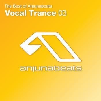 VA - The Best Of Anjunabeats Vocal Trance 03