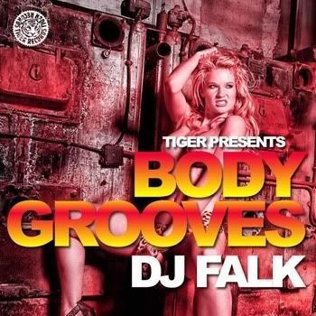 Tiger Presents Body Grooves (DJ Falk)