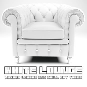 White Lounge (Luxury Lounge & Chill Out Tunes)