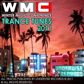 Winter Music Conference Trance Tunes 2011 - WMC Miami