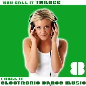 VA - You Call It Trance I Call It Electronic Dance Music 8