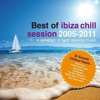 Best Of - Ibiza Chill Session 2005-2011 (2011)