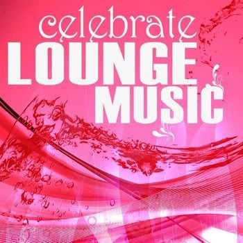 Celebrate Lounge Music Vol 3 (2011)