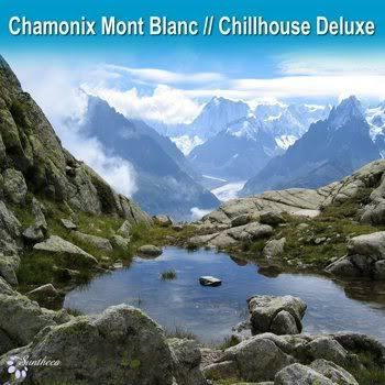 Chamonix Mont Blanc Chillhouse Deluxe (2012)